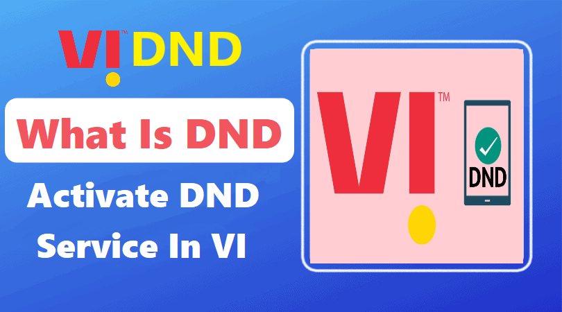 How to activate DND service in Vodafone-Idea (VI)