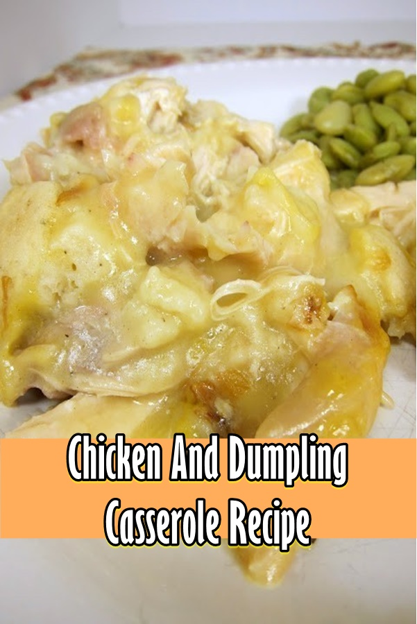 #Chicken #And #Dumpling #Casserole #Recipe
