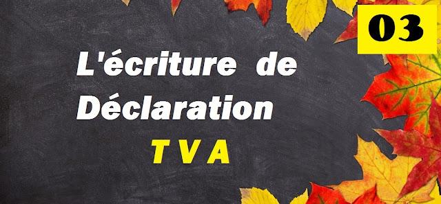 Comptabilisation TVA Maroc ,crédit de tva , tva due