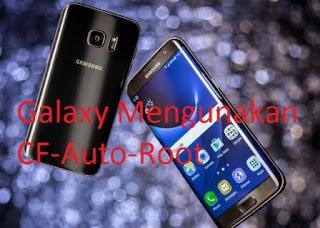 Cara Root Samsung Galaxy Mengunakan CF-Auto-Root