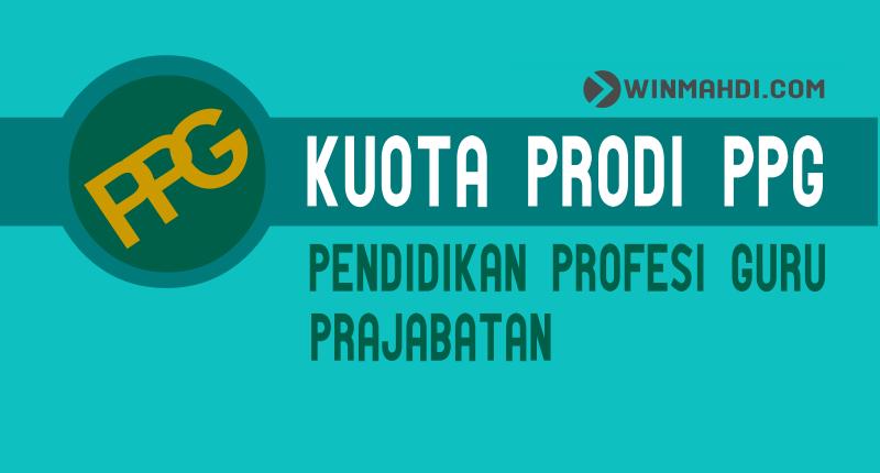 Kuota Prodi PPG Prajabatan