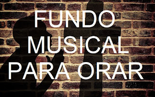 Fundo musical para Orar