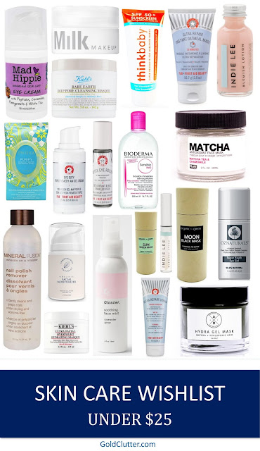 Skin Care Wishlist Under $25