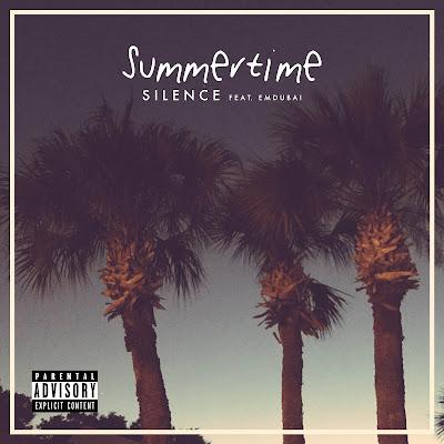 Silence - Summertime Feat. EMDUBAI