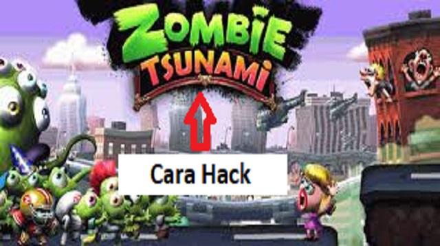 Cara Hack Zombie Tsunami