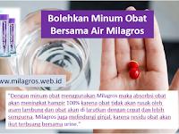 Bisakah Anda minum Obat bersama Milagros?