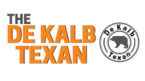 Welcome to De Kalb Texan