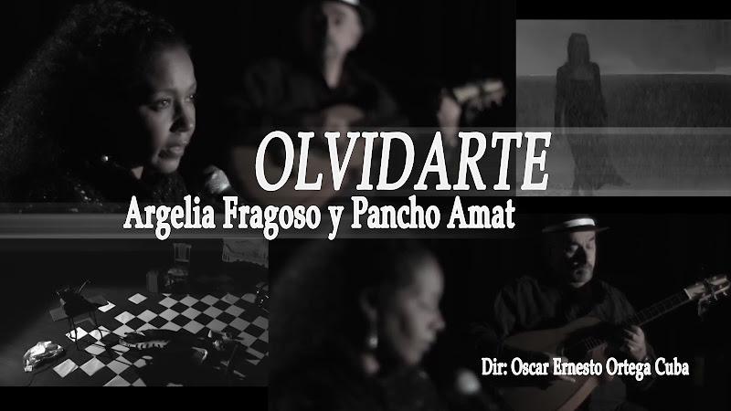 Argelia Fragoso & Pancho Amat - ¨Olvidarte¨ - Videoclip - Dirección: Oscar Ernesto Ortega Cuba. Portal del Vídeo Clip Cubano