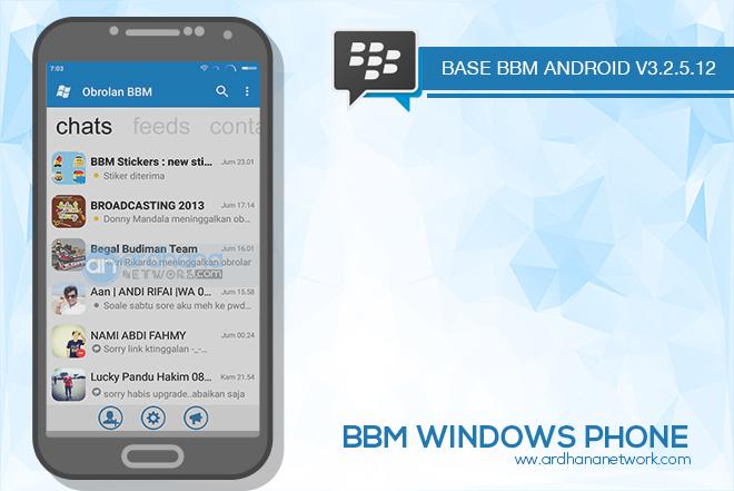 BBM Windows Phone V3.2.5.12 - BBM MOD Android V3.2.5.12