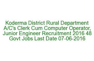 Koderma District Rural Department Clerk Cum Computer Operator, Junior Engineer Recruitment 2016 48 Govt Jobs Last Date 07-06-2016