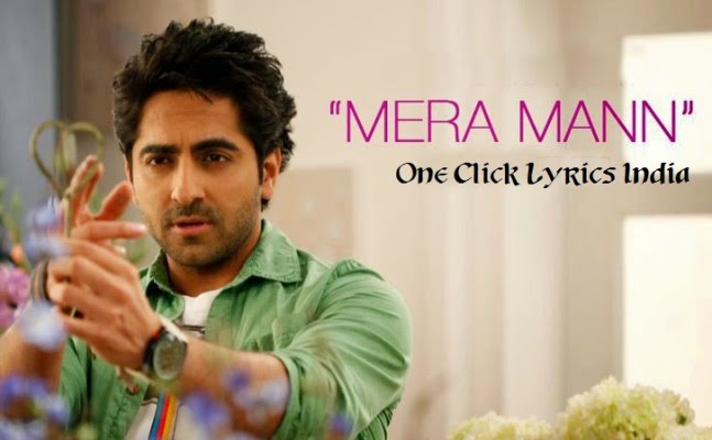 Mera Mann Song Lyrics