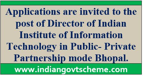 Director of Indian Institute of Information Technology
