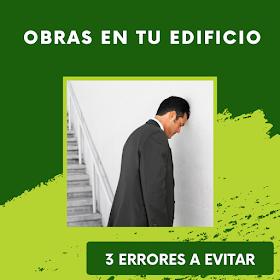 ¿Es necesario hacer Obras en tu edificio?: los 3 errores a evitar
