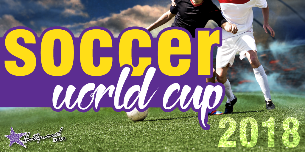 soccer world cup 2018 - Hollywoodbets