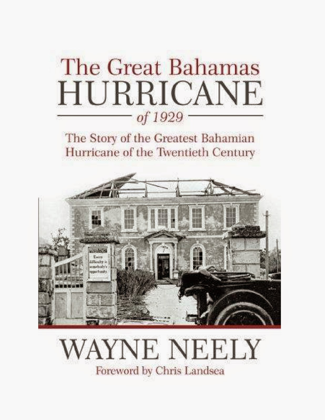 http://www.amazon.com/Great-Bahamas-Hurricane-1929-Twentieth-ebook/dp/B00HF0JT1O/ref=la_B001JS19W0_1_2?s=books&ie=UTF8&qid=1408989519&sr=1-2