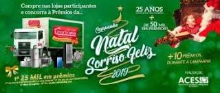 Promoção ACES Sorriso Natal 2019 - 50 Mil Reais em Prêmios