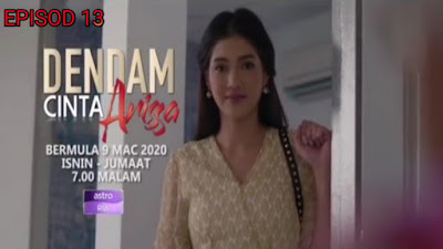 Tonton Drama Dendam Cinta Arissa Episod 13