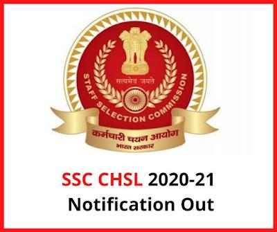 SSC CHSL 2020-21 Notification Out