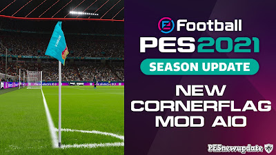 PES 2021 CornerFlag FINAL AIO by Klerry