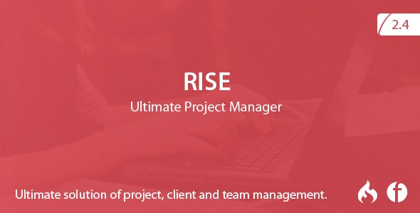 Download RISE v2.4 - Ultimate Project Manager - nulled