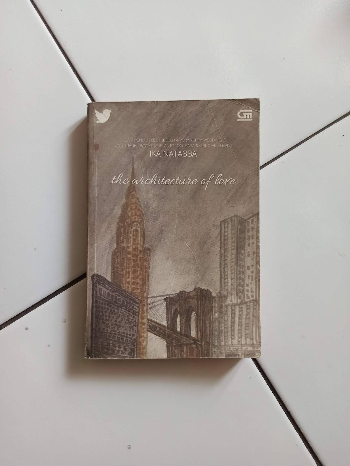 Novel Bekas The Architecture of Love - Ika Natassa