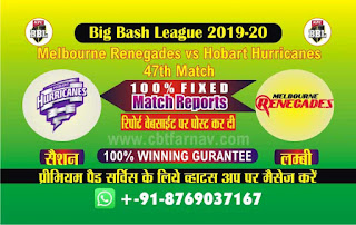 Today Match Prediction Melbourne Renegades vs Hobart Hurricanes Big Bash 47th Match 100% Sure