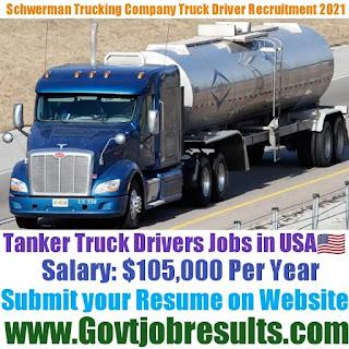 Schwerman Trucking Company Tanker Truck Driver Recruitment 2021-22