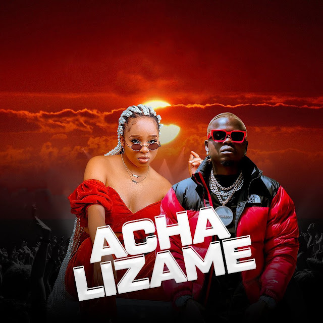 """Acha Lizame"" Nandy Featuring Harmonize Mp3"