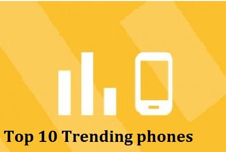Top 10 trending phones of week 25