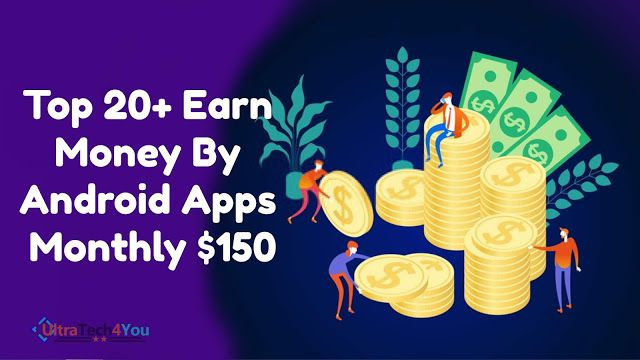 Top 20+ Earn Money By Android Apps Monthly $150, earn money on android apps, android, apps for earn money, money earning apps on android, android app earn money, android app for earning money, android apps earn money, apps for android to earn money, apps to earn money android, earn money android app, earn money app android, earn money app for android, earn money apps android, earn money apps for android, earn money by android app, earn money in android apps, earn money with android app, earn money with android apps, earning money android app, earning money apps android, money earn app android, money earn apps for android, money earning app for android, money earning apps android, money earning apps for android, money earning apps in android, ultratech4you