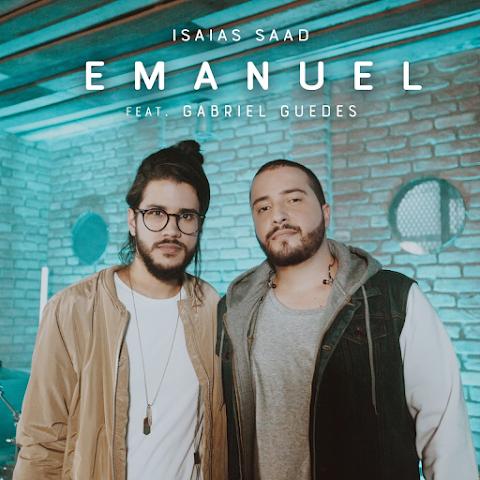 """Isaías Saad lança """"Emanuel"""" com participação de Gabriel Guedes"""