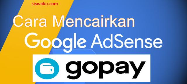 Cara Setting pembayaran google adsense menggunakan GoPay