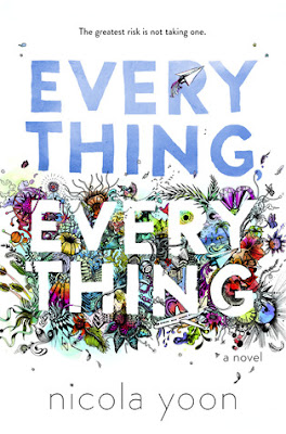 https://www.goodreads.com/book/show/18692431-everything-everything