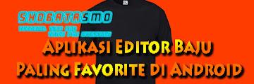 Kumpulan Aplikasi Editor Baju Paling Favorite di Android
