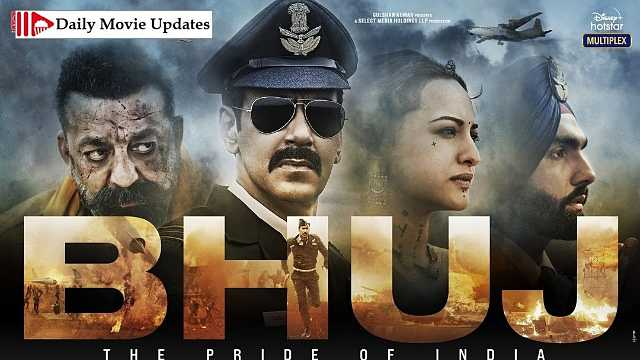 Bhuj: The Pride Of India: Box Office Budget, Cast And Crew, Hit Or Flop, Posters, Story And Wiki
