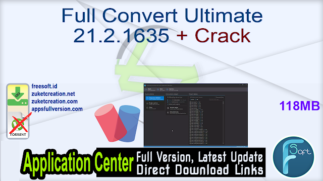 Full Convert Ultimate 21.2.1635 + Crack