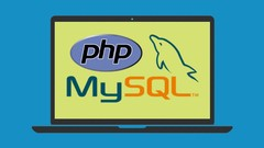 The Ultimate PHP with MySQL Developer Course