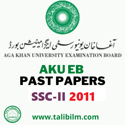 AKU-EB Solved Past papers SSC-II 2011