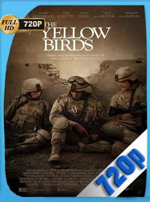 The Yellow Birds (2017)HD [720P] Latino [GoogleDrive] DizonHD