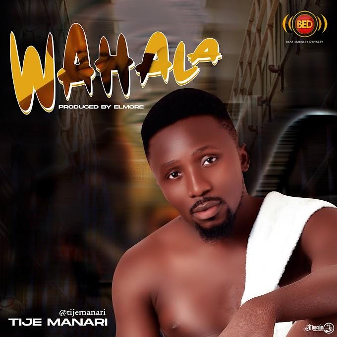 [MUSIC] Tije Manari – Wahala (Prod. By @Elmore)
