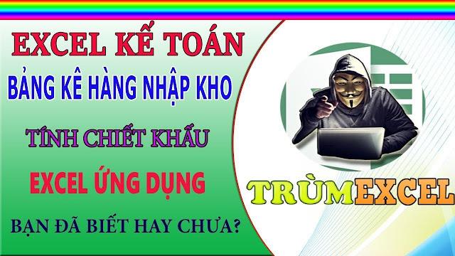 Khai giảng lớp Excel Kế Toán -Ths Trần Đình Ngọc