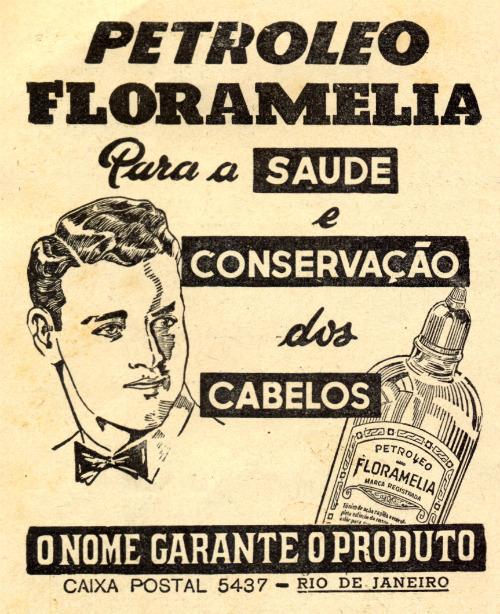 Propaganda antiga do Petróleo Floramelia para cuidado do cabelo dos homens