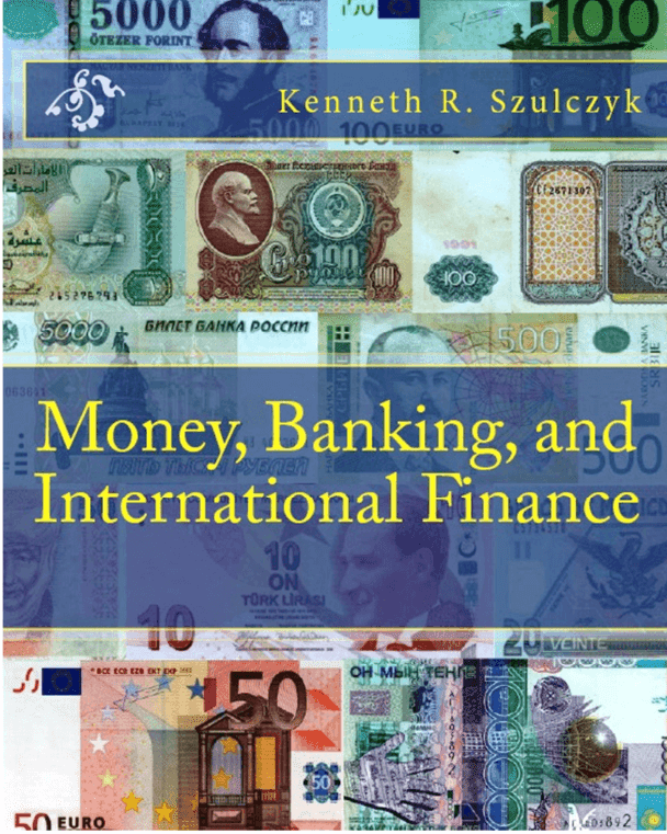 Money banking and international finance by kenneth r szulczyk pdf download money banking and international finance kenneth r szulczyk pdf ebook fandeluxe Gallery