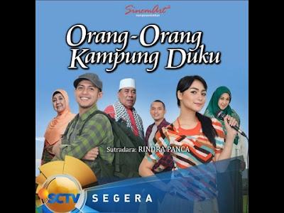 Download Lagu Ost Orang Orang Kampung Duku SCTV Terbaru