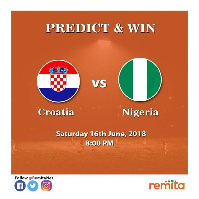Remita Predict and Win!! Croatia Vs Nigeria. Russia 2018.