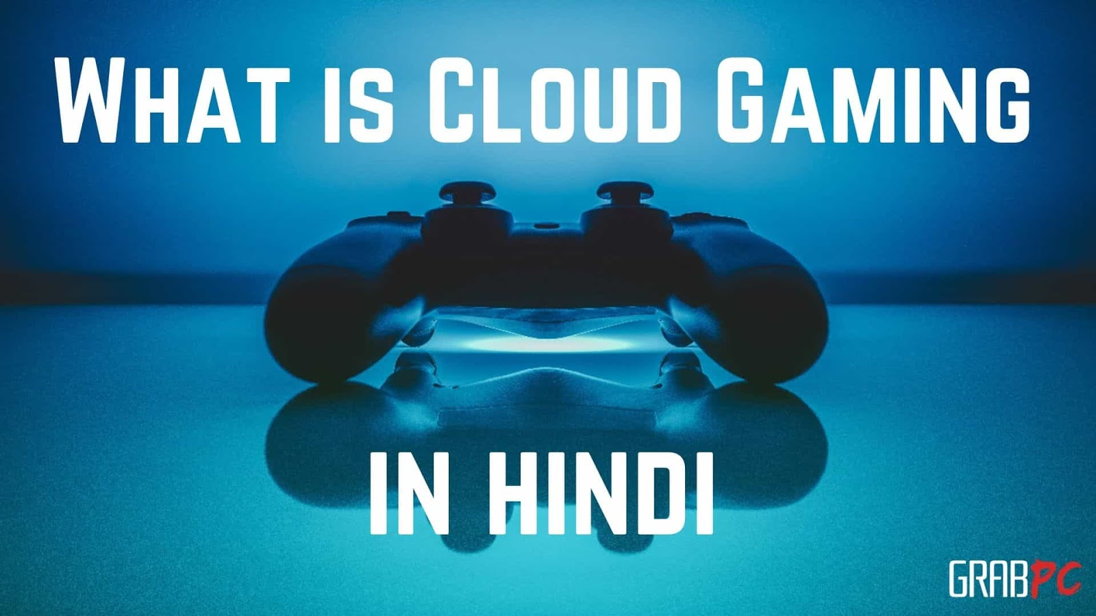 what-is-cloud-gaming-hindi