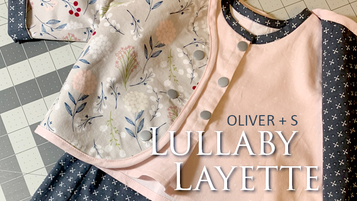Sewing baby clothes with the perfect pattern plus fabric plus wearer. | Lullaby Layette from Oliver + S | The Inspired Wren