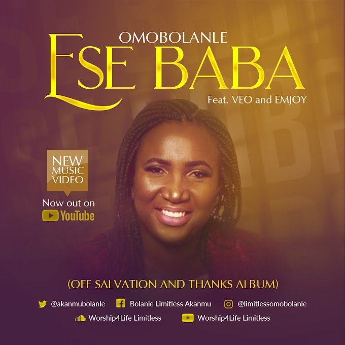 New Video: Omobolanle - 'Ese Baba' Feat. VEO & Emjoy