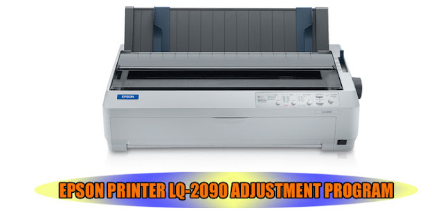 EPSON LQ-2090 PRINTER ADJUSTMENT PROGRAM
