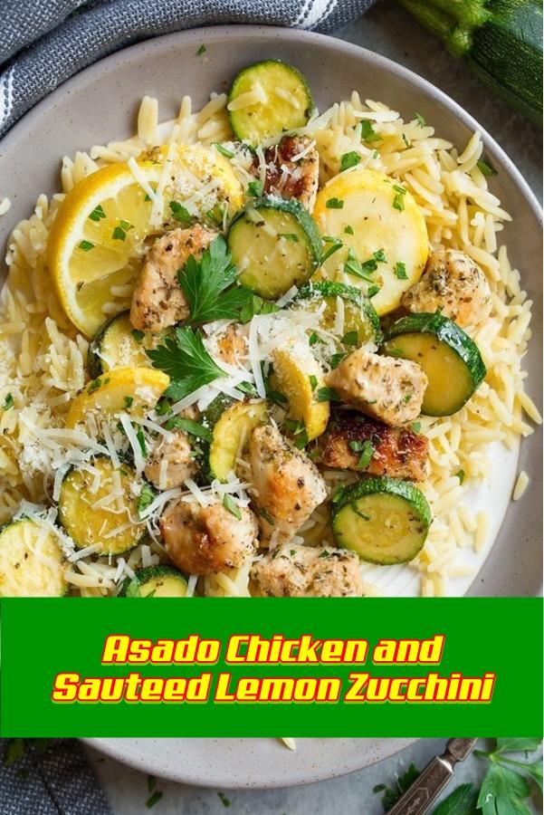 #Asado #Chicken #and #Sauteed #Lemon #Zucchini